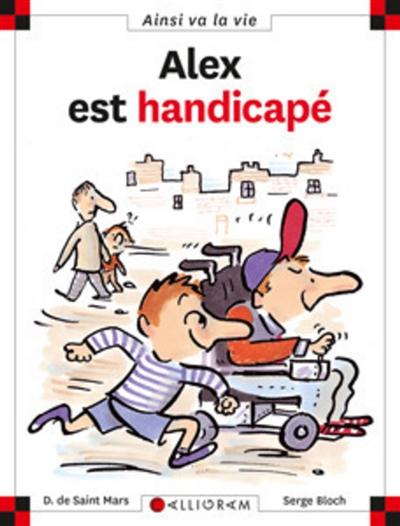 Alex est handicapé   Saint-Mars, Dominique de (1949-...)