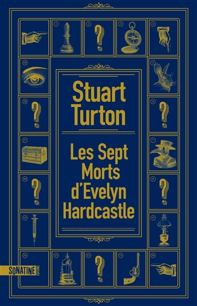 Les sept morts d'Evelyn Hardcastle   Turton, Stuart. Auteur
