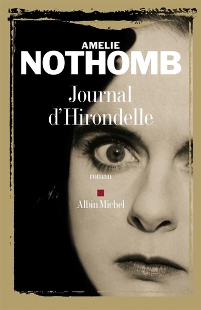 Journal d'hirondelle | Nothomb, Amélie (1967-....). Auteur