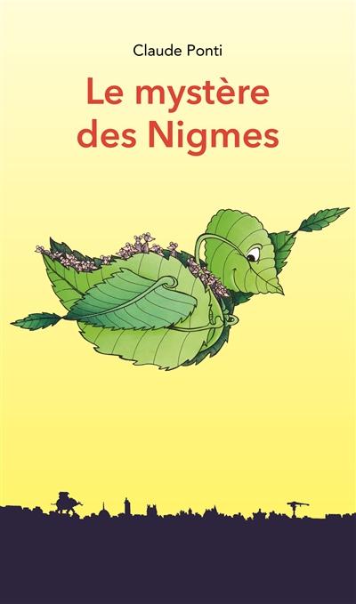 mystère des Nigmes (Le)   Ponti, Claude (1948-....). Auteur