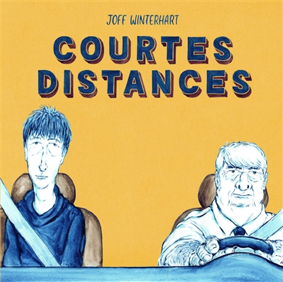 Courtes distances   Winterhart, Joff (1974-....). Auteur