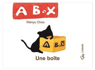 Une boîte = A box   Chou, Wan yu