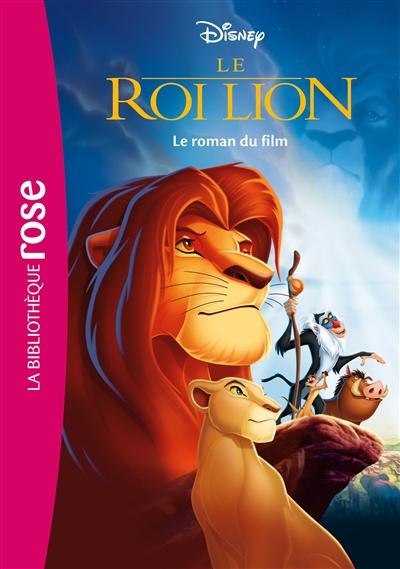 Le roi lion : le roman du film