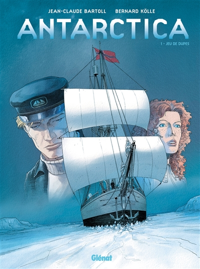 Antarctica. Vol. 1. Jeu de dupes