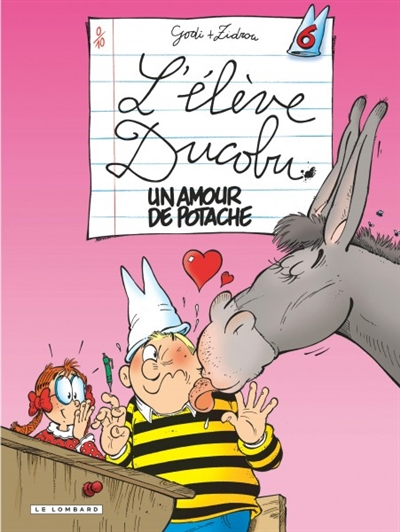 Un amour de potache | Zidrou (1962-....). Auteur