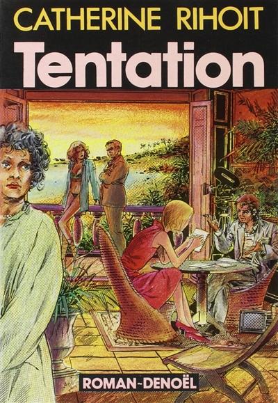 Tentation : roman / Catherine Rihoit | Rihoit, Catherine