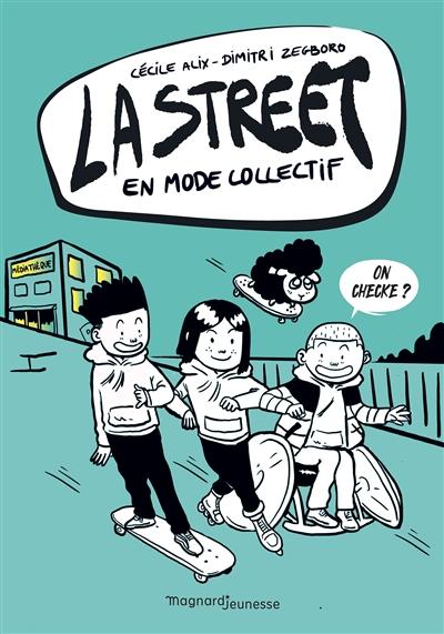 La street. Vol. 4. En mode collectif