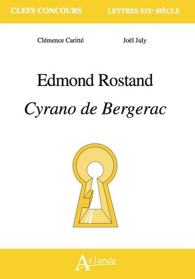 Edmond Rostand, Cyrano de Bergerac