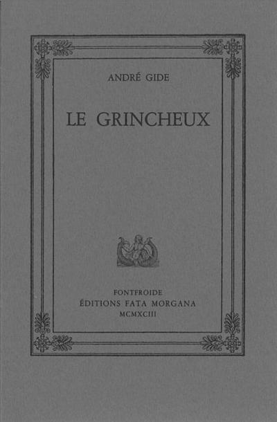 Le grincheux   André Gide (1869-1951). Auteur