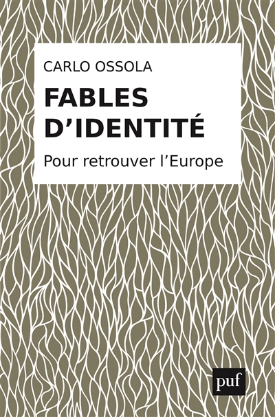 Fables d'identité : pour retrouver l'Europe / Carlo Ossola | Carlo Maria Ossola