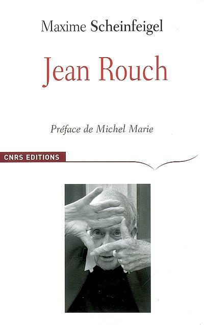 Jean Rouch | Scheinfeigel, Maxime. Auteur
