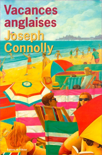 Vacances anglaises / Joseph Connolly | Connolly, Joseph (1950-....). Auteur