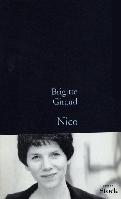 Nico / écrit par Brigitte Giraud   Giraud, Brigitte (1960-...). Auteur