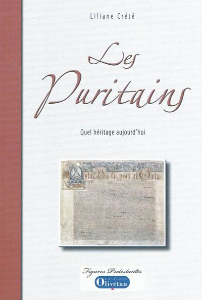 Les puritains : quel héritage aujourd'hui