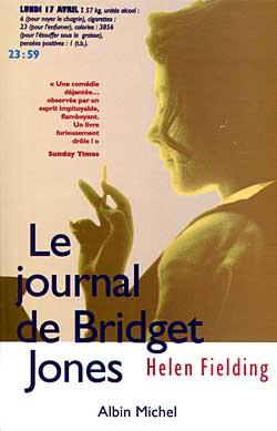 Le journal de Bridget Jones / Helen Fielding | Fielding, Helen (1958-....). Auteur
