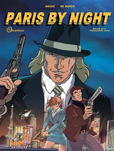 Paris by night. Vol. 1. Scarface