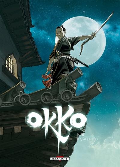 Okko. 9, Le cycle du vide. 1 / scénario, dessin Hub | Hub (1969-....). Auteur