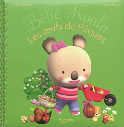 Les oeufs de Pâques / Nadia Berkane, Alexis Nesme | Berkane, Nadia (1973-....). Auteur