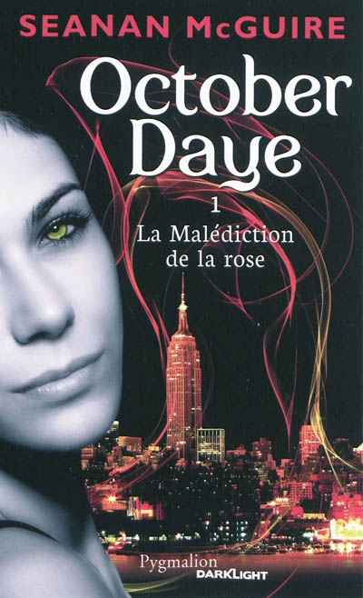 October daye. 1, La malédiction de la rose | McGuire, Seanan. Auteur