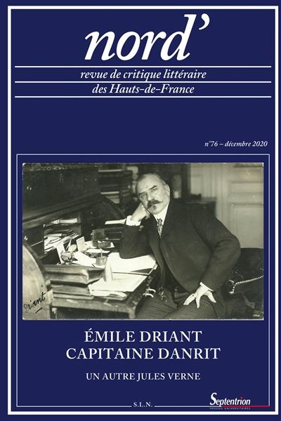 Nord', n° 76. Emile Driant, capitaine Danrit : un autre Jules Verne