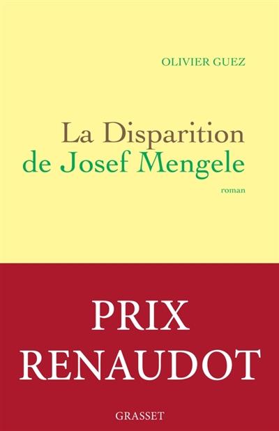 disparition de Josef Mengele (La) : roman | Guez, Olivier (1974-....). Auteur