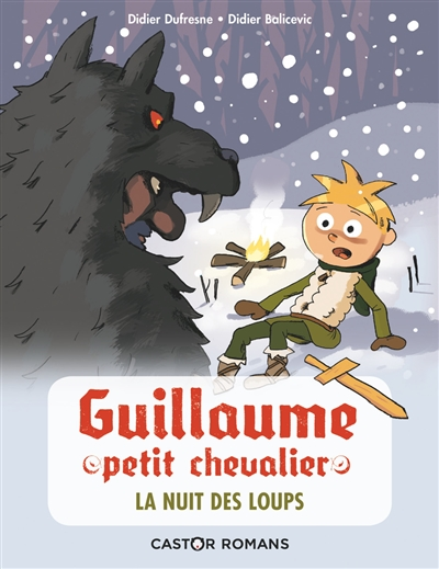 Guillaume petit chevalier. Vol. 3. La nuit des loups