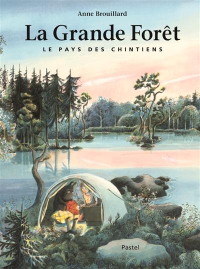 La Grande Forêt   Brouillard, Anne (1967-....). Auteur