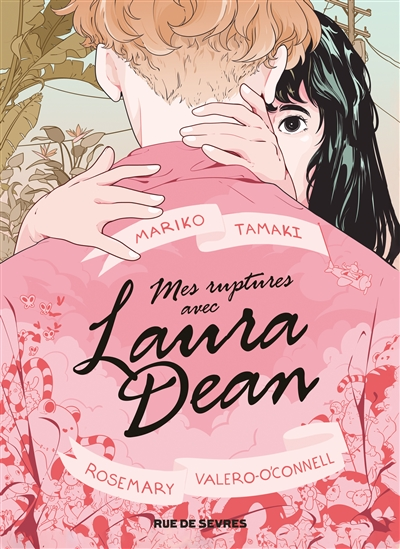 Mes ruptures avec Laura Dean | Tamaki, Mariko. Auteur