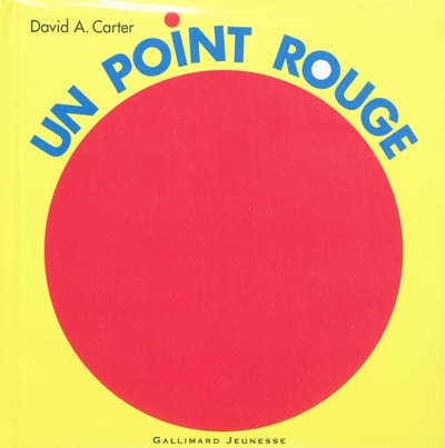 Un point rouge   Carter, David A. (1957-....)