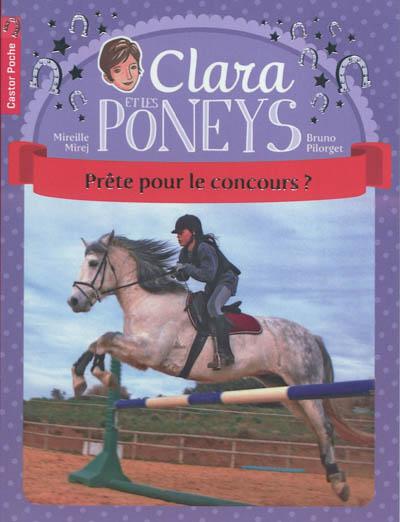 Clara et les poneys. Vol. 7