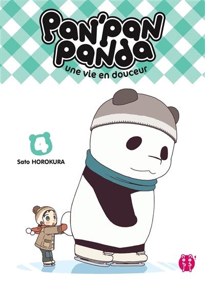 Pan'Pan panda : une vie en douceur. 4 | Horokura, Sato. Auteur