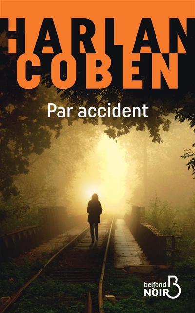 Par accident / Harlan Coben |