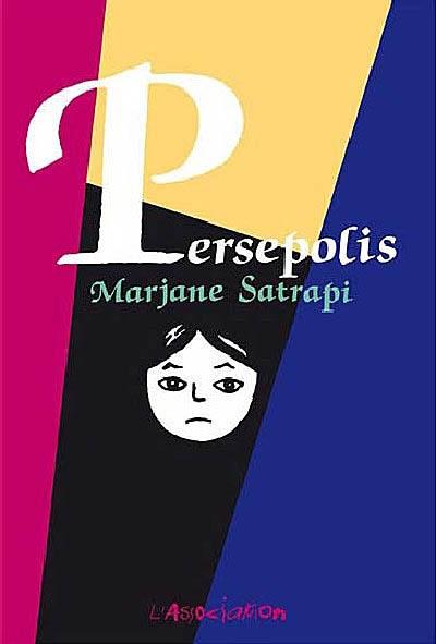 Persepolis | Satrapi, Marjane (1969-....). Auteur