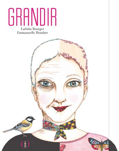 Grandir | Laëtitia Bourget (1976-....). Auteur
