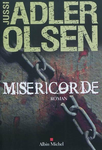 Miséricorde | Adler-Olsen, Jussi (1950-....). Auteur