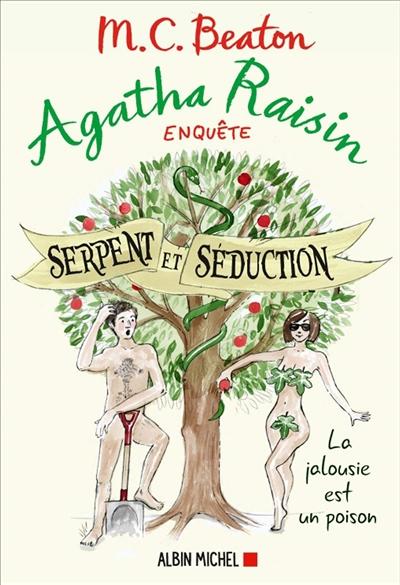 Agatha Raisin enquête. Vol. 23. Serpent et séduction