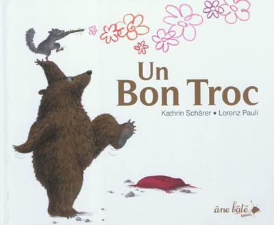 Un bon troc : un conte / Lorenz Pauli | Pauli, Lorenz (1967-....). Auteur