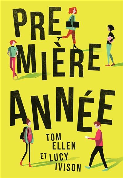 Première année | Ellen, Tom. Auteur