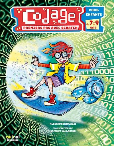 Premiers pas vers Scratch : pour enfants 7-9 ans | Bertolazzi, Alberto (1961-....). Auteur