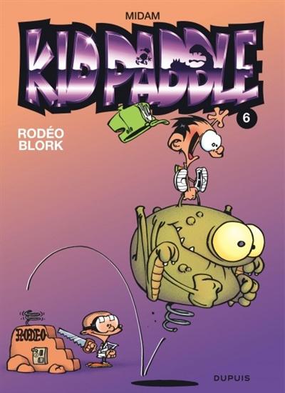 Rodéo Blork / Scénario et dessins : Midam   Midam (1963-....). Auteur