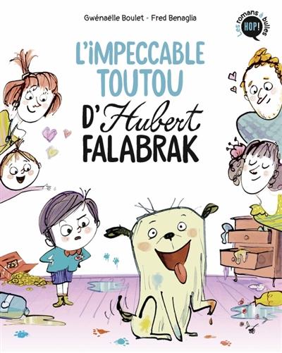 Hubert Falabrak. L'impeccable toutou d'Hubert Falabrak