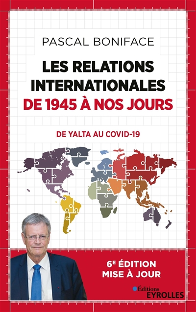 Les relations internationales de 1945 à nos jours : de Yalta au Covid-19