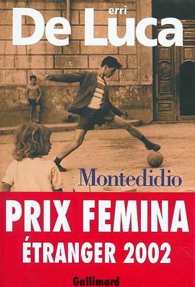 Montedidio / Erri De Luca ; traduit de l'italien par Danièle Varlin | De Luca, Erri, auteur