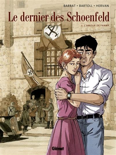 Le dernier des Schoenfeld. Vol. 2. L'amour de Fanny