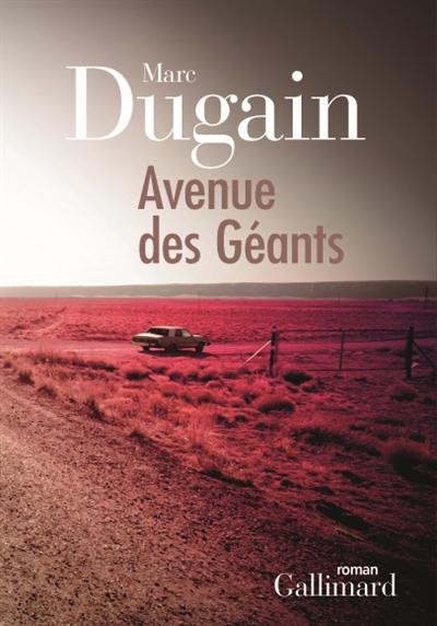Avenue des géants / Marc Dugain   Dugain, Marc (1957-....). Auteur