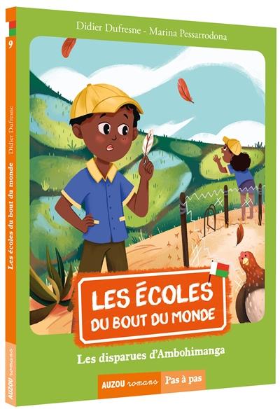 Les écoles du bout du monde. Vol. 9. Les disparues d'Ambohimanga