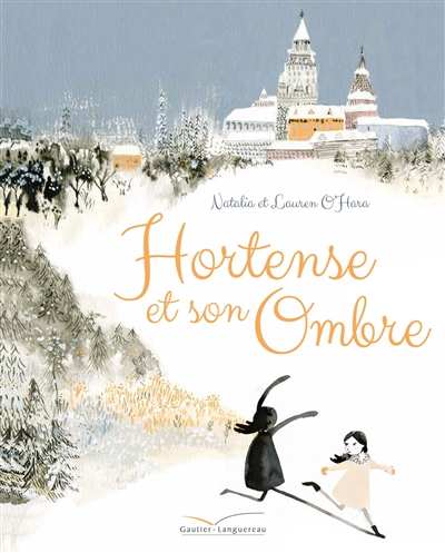Hortense et son ombre / Natalia et Lauren O'Hara   O'Hara, Natalia. Auteur