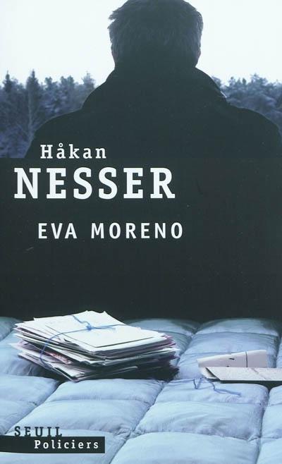 Eva Moreno : roman | Håkan Nesser (1950-....). Auteur