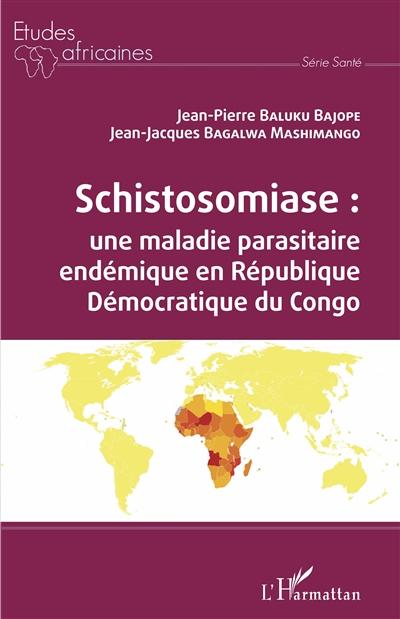 Schistosomiase : une maladie parasitaire endémique en République démocratique du Congo