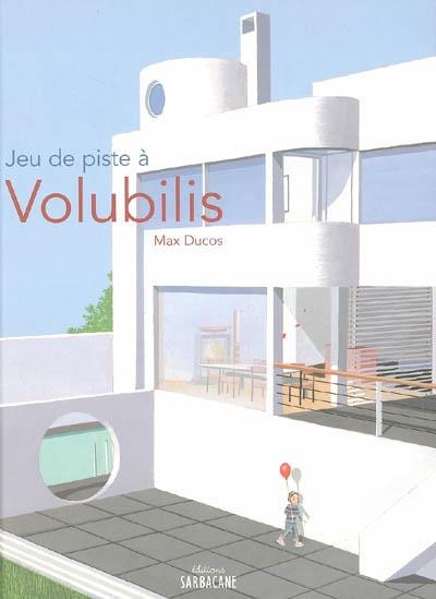 Jeu de piste à Volubilis | Ducos, Max. Auteur